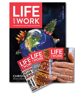 Life and Work Church Of Scotland Magazine