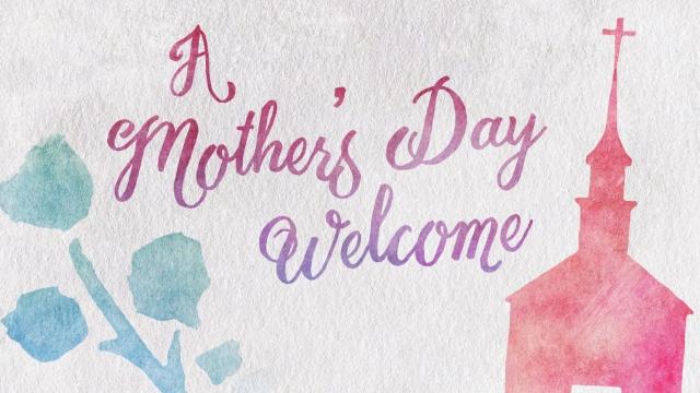 Sunday Worship & Mother's Day Sunday Club